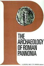 Archaeology of Roman Province Pannonia Hungary Austria Yugoslavia Coins Weaponry