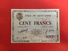 FRANCE 100 FRANCS JUIN 1940 BILLET de NECESSITE VILLE de SAINT OMER - NEUF / UNC