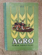 Agro Temas Agricolas y de Zootecnia.Dalmau Carles Pla.año 1956