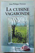 L'amateur De Cuisine T.2: La Cuisine Vagabonde Jean-Philippe Derenne Fayard 1999