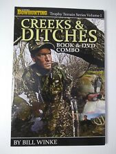 Petersen's Bowhunting- Creeks & Ditches- Book and DVD combo Trophy Terrain Vol 1