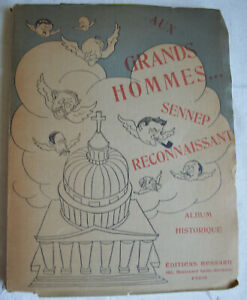 Aux grands hommes ... Sennep reconnaissant Album historique numérotation 1927