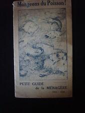"""livret cuisine poisson """"MANGEONS DU POISSON"""" ~1930"""
