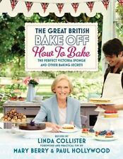 The Great British Bake Off: How to Bake: The Perfect Victoria Sponge and Othe...
