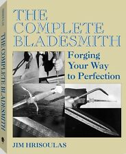The Complete Bladesmith / knifemaking / knife making / knives