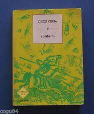 Zomberos - Diego Cugia - 1^ Ed.Mondadori 2006 - Strade Blu