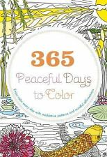 365 PEACEFUL DAYS TO COLOR - EVERSDEN, LONA - NEW PAPERBACK BOOK