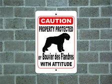 Property protected by Bouvier des Flandres dog with attitude metal aluminum sign