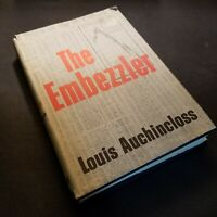 Signed - The Embezzler by Louis AUCHINCLOSS - 1966 First Edition 7th Printing