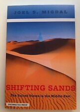 Shifting Sands: The United States in the Middle East (uncorrected proof, 2014)