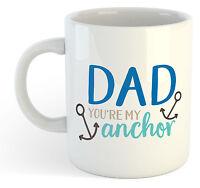 Papa You're Mon Ancre Tasse - Fête des pères THÉ CAFÉ DRÔLE