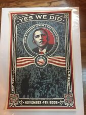 YES WE DID PRINT POSTER SHEPARD FAIREY BARRACK OBAMA