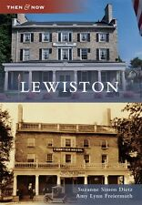 Lewiston [Then and Now] [NY] [Arcadia Publishing]