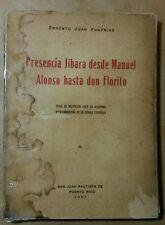 Presencia Jibara desde Manuel Alonso hasta don Florito Ernesto Juan Fonfrias