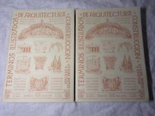 2 Vols Terminos Ilustrados De Arquitectura Construccion Y Otras Artes Y Oficios
