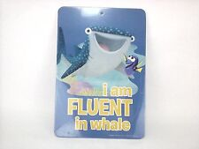 Finding Dory Nemo Disney's  Pixar I am Fluent In Whale Art Wall Decor Sign Decal