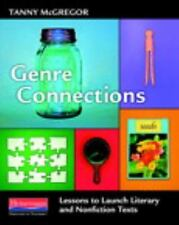 Genre Connections: Lessons to Launch Literary and Nonfiction Texts (Paperback or