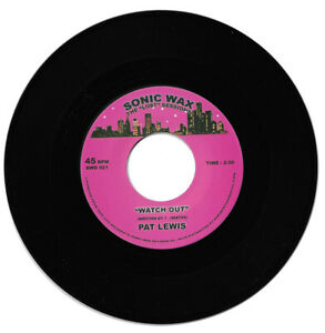 Pat Lewis Watch Out Northern Soul Listen