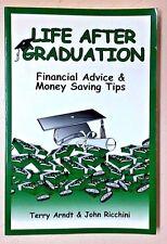 Arndt & Ricchini (PB Book) Life After Graduation Financial Advice & Money Saving