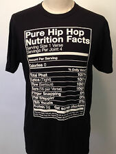Local Celebrity Men's T-Shirt Pure Hip Hop Nutrition Facts Black MED NEW Weed