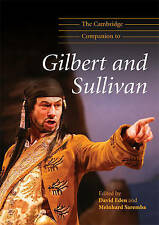 The Cambridge Companion to Gilbert and Sullivan (Cambridge Companions to Music),