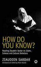 How Do You Know?: Reading Ziauddin Sardar on Islam, Science and Cultural Relatio
