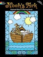 Noah's Ark Stained Glass Coloring Book Dover Stained Glass Coloring Book