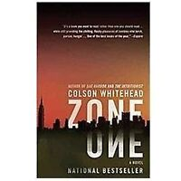 Zone One: By Colson Whitehead
