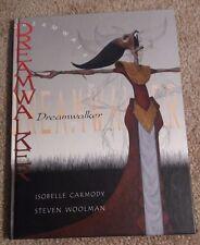 Dreamwalker by ISOBELLE CARMODY - 2001 Hardcover Lothian Books