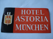 etiquette hotel luggage label HOTEL ASTORIA Munchen