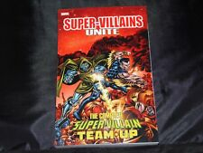 SUPER-VILLAINS UNITE: THE COMPLETE SUPER-VILLAIN TEAM-UP TPB Marvel Comics TP