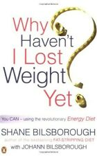 Why Haven't I Lost Weight Yet: The Unique Energy Diet Shows You How - New Book B