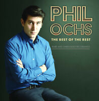 Phil Ochs - Best Of The Rest: Rare And Unreleased Recordings [New CD]