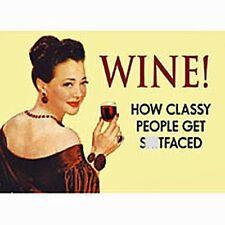 Wine - How Classy People Get... funny fridge magnet (hb) POST