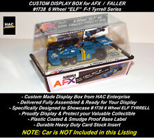 Custom Display Case FALLER AFX #1738 6 Wheel ELF  Tyrrell F-1 Car