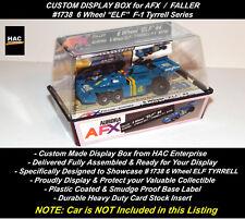 Custom Display Case FALLER AFX #1738 6 Wheel ELF  Tyrrell F-1 Car