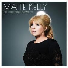 MAITE KELLY - DIE LIEBE SIEGT SOWIESO   CD NEU