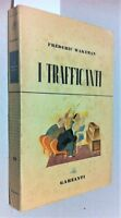 Frederick Wakeman I trafficanti Garzanti 1948