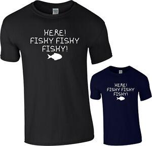 Here Fishy Fishy Fishy T-Shirt Funny Fisherman Angler Carp Fishing Hobby Sports