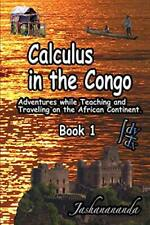 Calculus in the Congo Book 1. Jashanananda 9781365054167 Fast Free Shipping.#