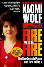 Fire with Fire: The New Female Power and How to Use It, Wolf, Naomi, 0449909514,
