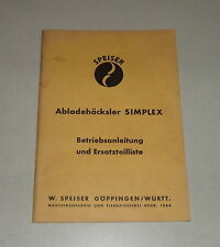 Istruzioni per L'Uso / Catalogo Ricambi Speiser Abladehäcksler Simplex 03/1966
