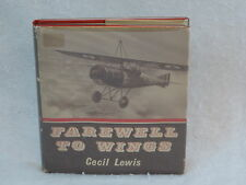 Cecil Lewis FAREWELL TO WINGS Temple Press Books 1964 HC/DJ