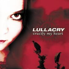 Crucify My Heart, Lullacry, Good