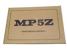 Org. Beschreibung MP 5 Z von Heckler & Koch NEU ungelesen VERSANDFREI nur 8,99 €
