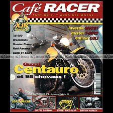 CAFE RACER N°4 BMW R90 S YAMAHA XJR 1200 SP XS 650 GUZZI V10 CENTAURO V7 SPORT