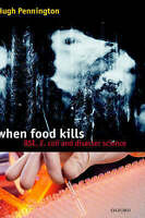 When Food Kills: BSE, E. coli, and Disaster Science-ExLibrary