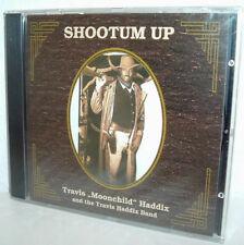 TRAVIS HADDIX - Shootum Up (NEU/ OVP)