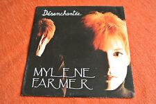DISQUE 45T 7 SP MYLENE FARMER DESENCHANTEE