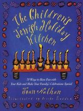 The Children's Jewish Holiday Kitchen: 70 Ways to Have Fun with Your-ExLibrary